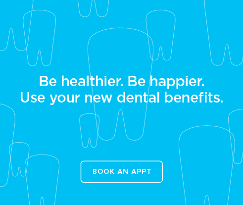 Be Heathier, Be Happier. Use your new dental benefits. - Dentists of South Pasadena